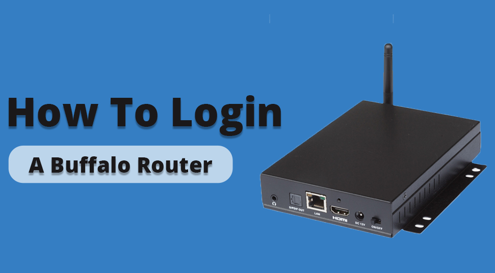 How to Login a Buffalo Router (The Definitive Guide)