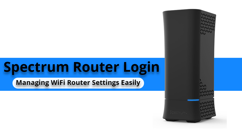How to Setup Spectrum Modem and Internet Service? - Router ...