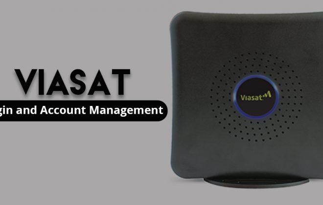 Viasat Login and Account Management (Satellite Broadband)